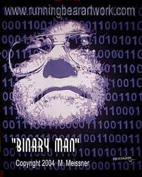 Binary Man by Michael Meissner