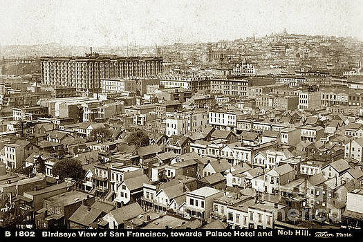 California Views Mr Pat Hathaway Archives - Birdseye View of San Francisco, Towards Plalce Hotel and Nob Hill 1880