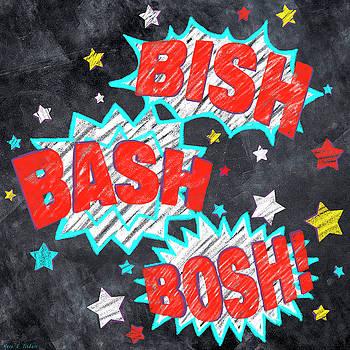 Bish Bash Bosh - Fun Chalkboard Art by Mark Tisdale