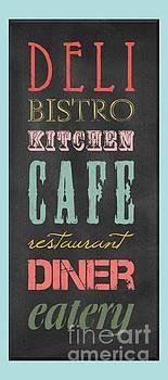 Bistro Cafe Sign by B Gazarek