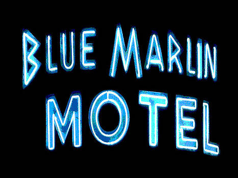 Blue Marlin motel by Audrey Venute