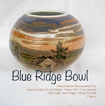 Blue Ridge Bowl by Teresa Tromp