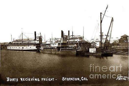 California Views Mr Pat Hathaway Archives - Boats recieiving Freight Stockton Calif. Circa 1910