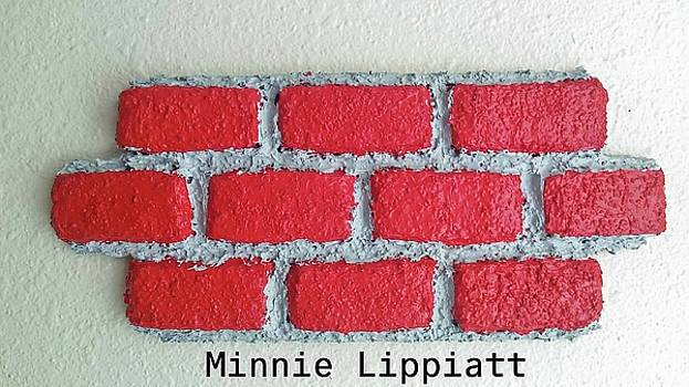 Brick By Brick We Move Forward by Minnie Lippiatt