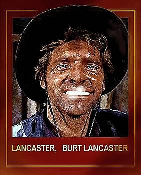 Burt , Burt Lancaster by Hartmut Jager