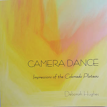 Camera Dance by Deborah Hughes