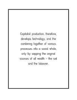 Capitalist production, therefore, develops technology,... by Famous Quotes