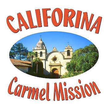 Carmel Mission California Design by Art America Gallery Peter Potter