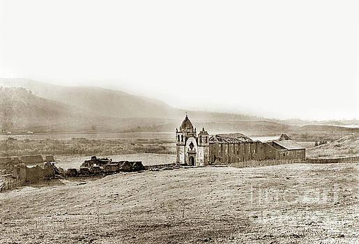 California Views Mr Pat Hathaway Archives - Carmel Mission, Near Monterey Circa 1882
