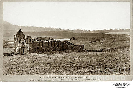 California Views Archives Mr Pat Hathaway Archives - Carmel Mission, with glimpse of river and bay Circa 1880