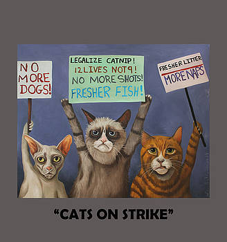 Leah Saulnier The Painting Maniac - Cats On Strike With Lettering