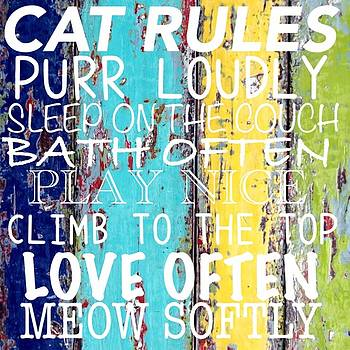 Cat Rules by Dawn Bearden