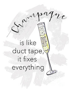Champagne Fixes Everything by Nancy Harrison