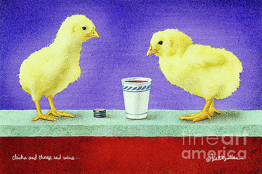 Chicks And Cheep Red Wine.. by Will Bullas