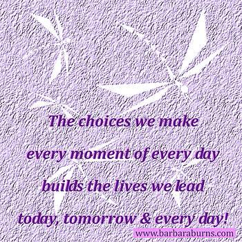 Barbara Burns - Choices We Make