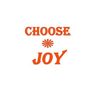 Choose Joy  by Stephanie Grooms