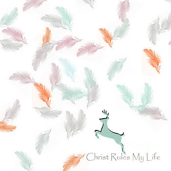 Christ Rules My Life by Trilby Cole