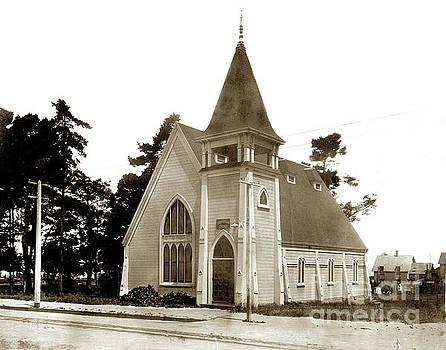 California Views Mr Pat Hathaway Archives - Christian Church Pacific Grove circa 1900