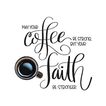 Coffee and Faith by Nancy Ingersoll
