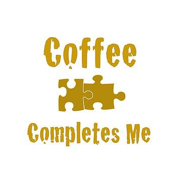 Bill Owen - Coffee Completes Me