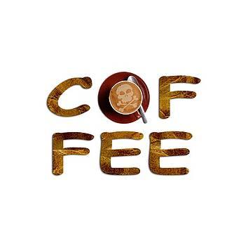 Coffee Funny Typography by Georgeta Blanaru