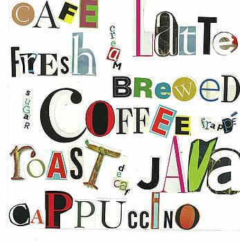 Coffee Ransom Art by Judy Salcedo by Judy Salcedo