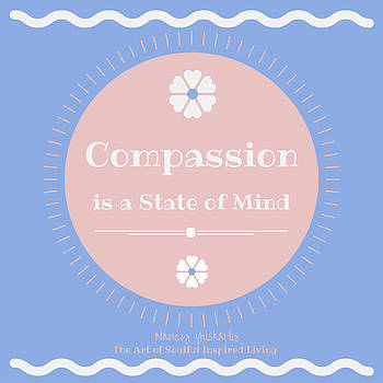 Compassion State of Mind by Nancy Yuskaitis