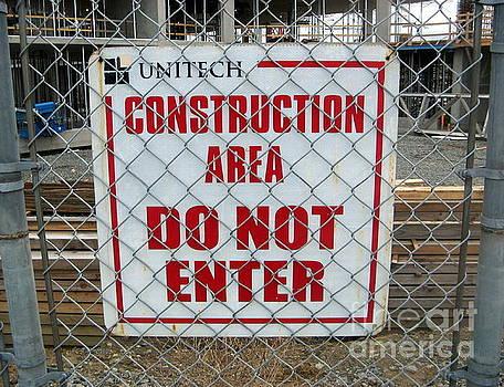 Construction Sign by Tin Tran