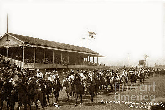 California Views Mr Pat Hathaway Archives - Cowboy Parade Big Week, Salinas, Calif. Circa 1915