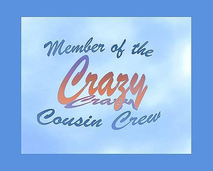 Crazy Cousins  by James Berger