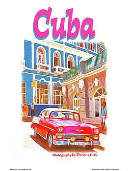 Dennis Cox Photo Explorer - Cuba Travel Poster