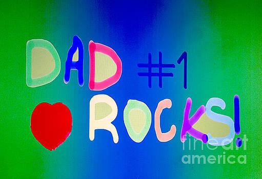 Dad Rocks by Raul Diaz