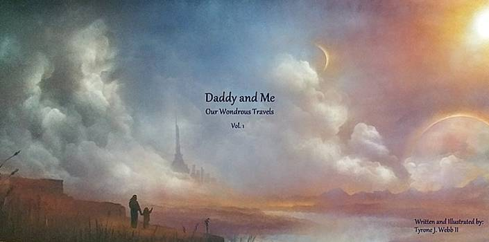 Daddy and Me by Tyrone Webb