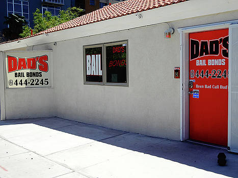 Dads Bail Bonds by Bruce Iorio