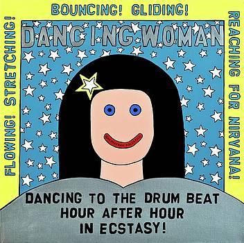 Dancing Woman by MaryAnn Kikerpill