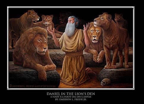 Daniel in the Lion's Den by Emerson L Freese Jr