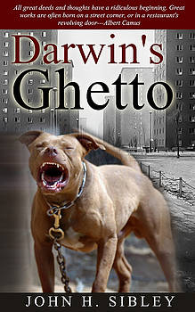 Darwin's Ghetto by John Sibley