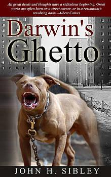 Darwin's Ghetto by John Sibley