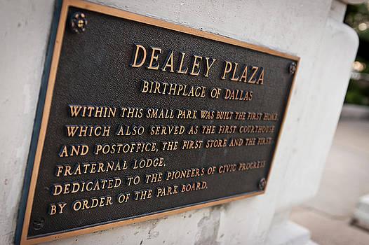Dealey Plaza Plaque by Jennifer Zandstra