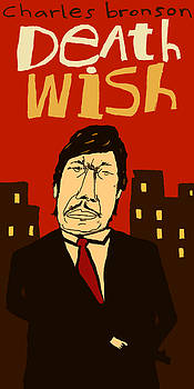 Death Wish - Charles Bronson - Alternative Movie Poster by Jay Perkins