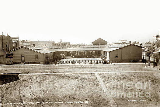 California Views Archives Mr Pat Hathaway Archives - Del La Guerra Adobe Home of First Govenor 1898