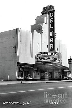 California Views Archives Mr Pat Hathaway Archives - Del Mar theater, San Leandero with Dow Photographer Studio next door -1947