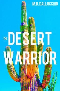 Desert Warrior Poster II by Michelle Dallocchio
