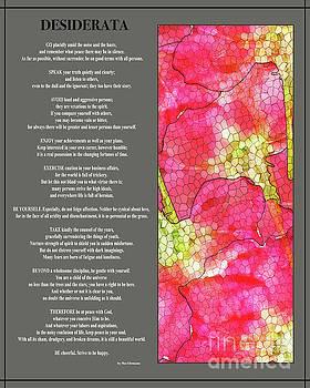 DESIDERATA poem with artwork by Claudia Ellis  by Claudia Ellis