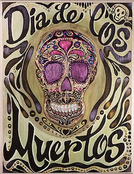 Dia de Los Muertos by Shann Ferreira