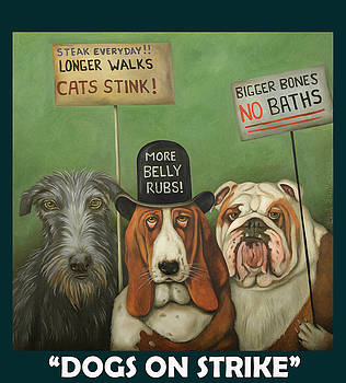 Leah Saulnier The Painting Maniac - Dogs On Strike with Lettering