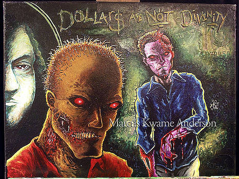 Dollars Are Not Divinity by Marcus Anderson