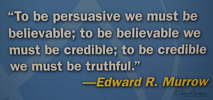 Edward R. Murrow Quote by Gordon Mooneyhan