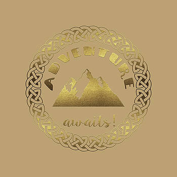 Elegant Gold Foil Adventure awaits typography Celtic Knot by Georgeta Blanaru