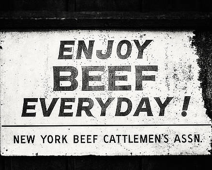 Lisa Russo - Enjoy Beef Everyday Black and White Photograph